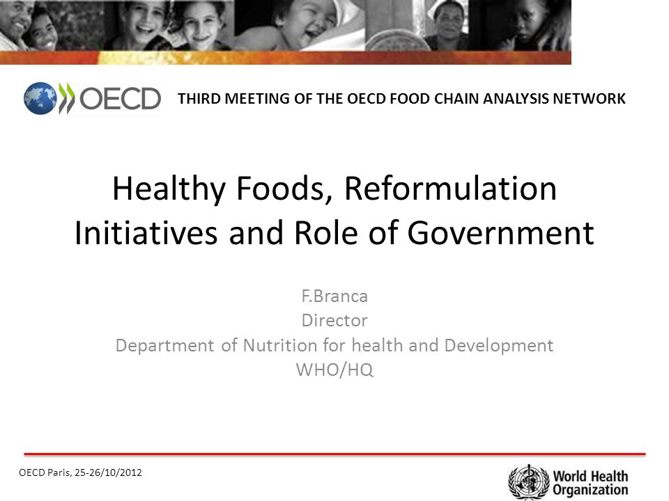 Healthy Foods, Reformulation Initiatives and Role of Government
