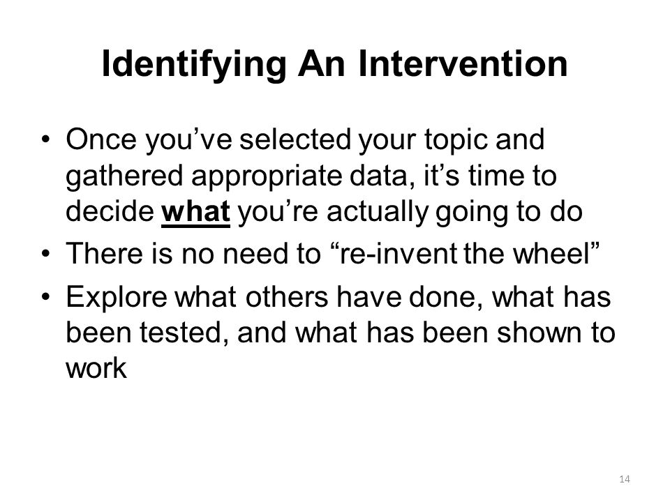 Identifying An Intervention