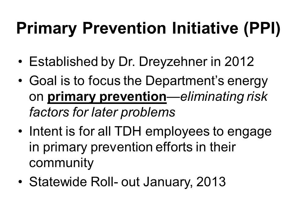 Primary Prevention Initiative (PPI)