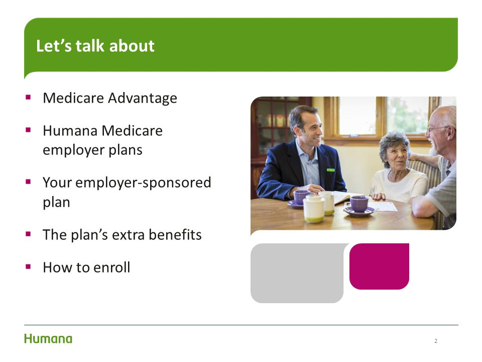 Let's talk about Medicare Advantage Humana Medicare employer plans