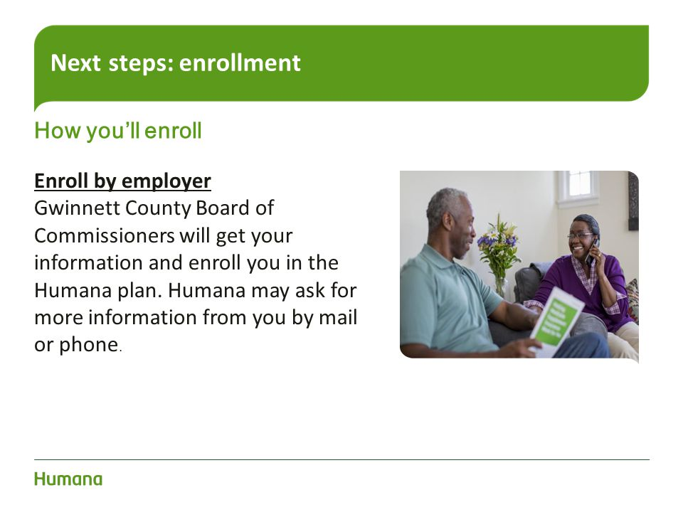Next steps: enrollment
