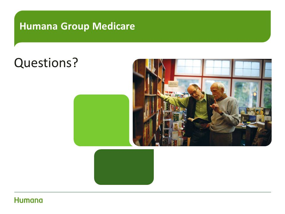 Humana Group Medicare Questions