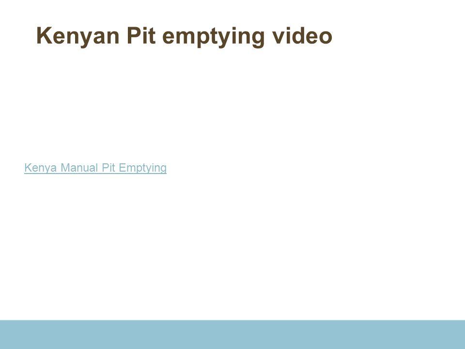 Kenyan Pit emptying video