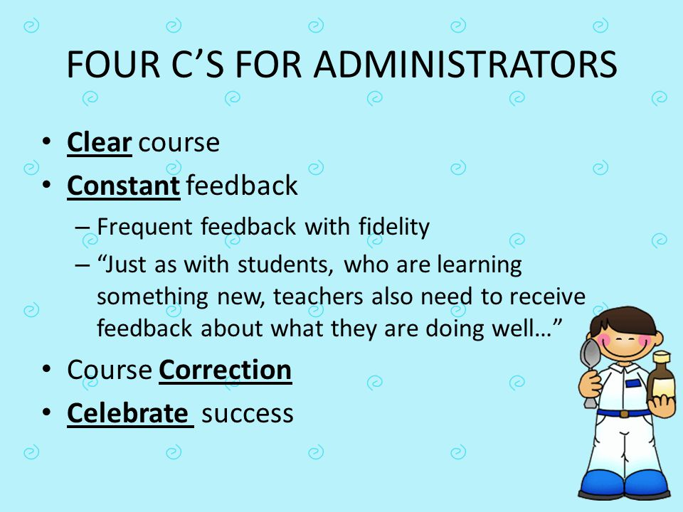 FOUR C'S FOR ADMINISTRATORS