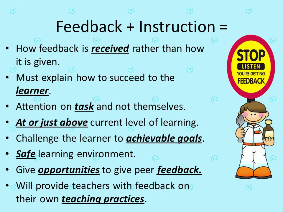 Feedback + Instruction =
