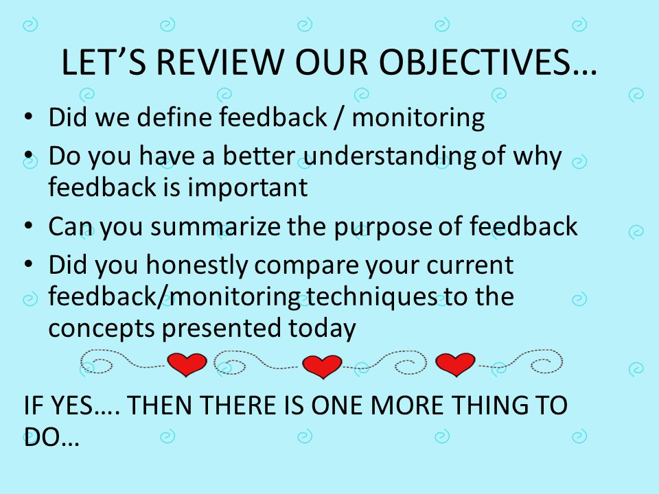 LET'S REVIEW OUR OBJECTIVES…