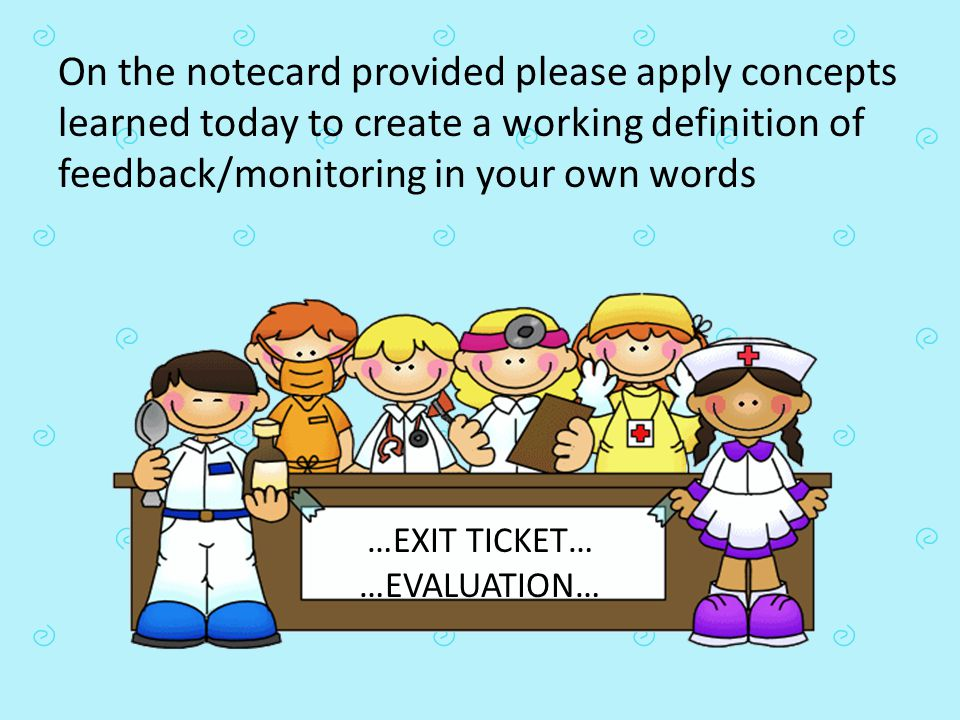 …EXIT TICKET… …EVALUATION…