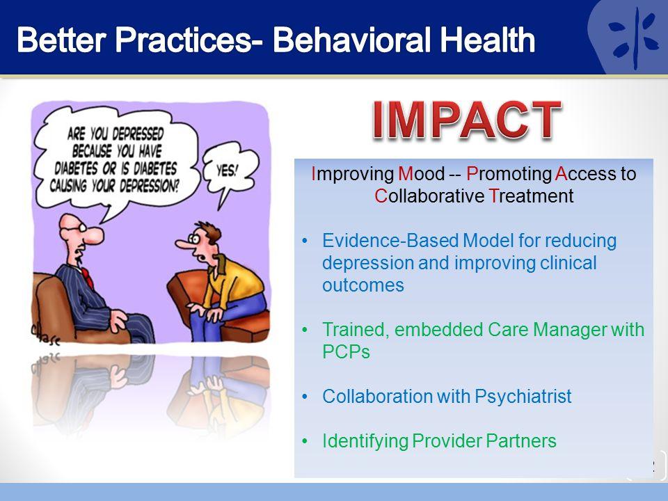 Better Practices- Behavioral Health