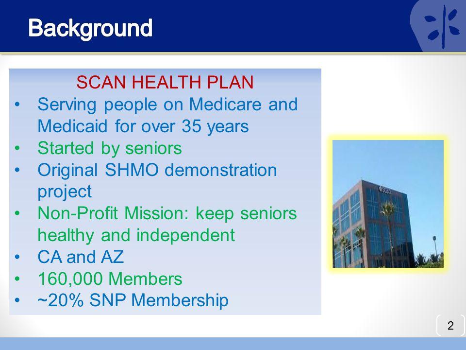 Background SCAN HEALTH PLAN