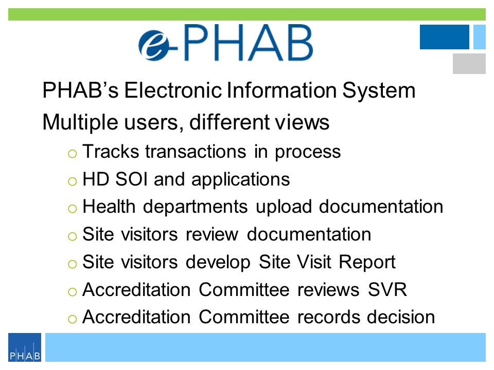 . PHAB's Electronic Information System Multiple users, different views