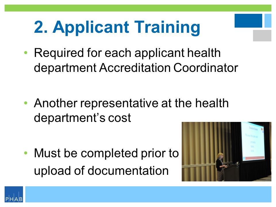 2. Applicant Training Required for each applicant health department Accreditation Coordinator.
