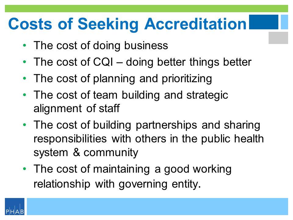 Costs of Seeking Accreditation
