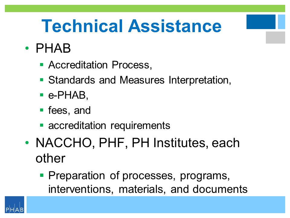 Technical Assistance PHAB NACCHO, PHF, PH Institutes, each other