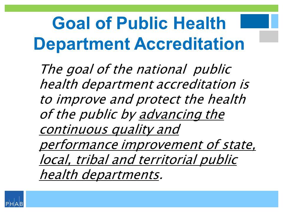 Goal of Public Health Department Accreditation