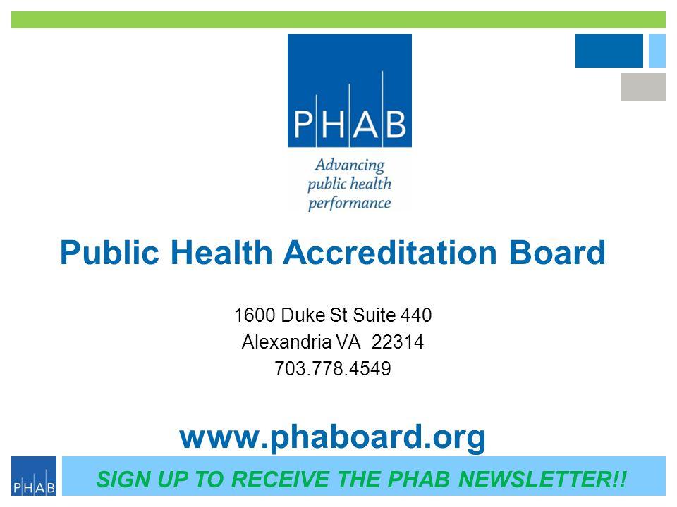 Public Health Accreditation Board www.phaboard.org