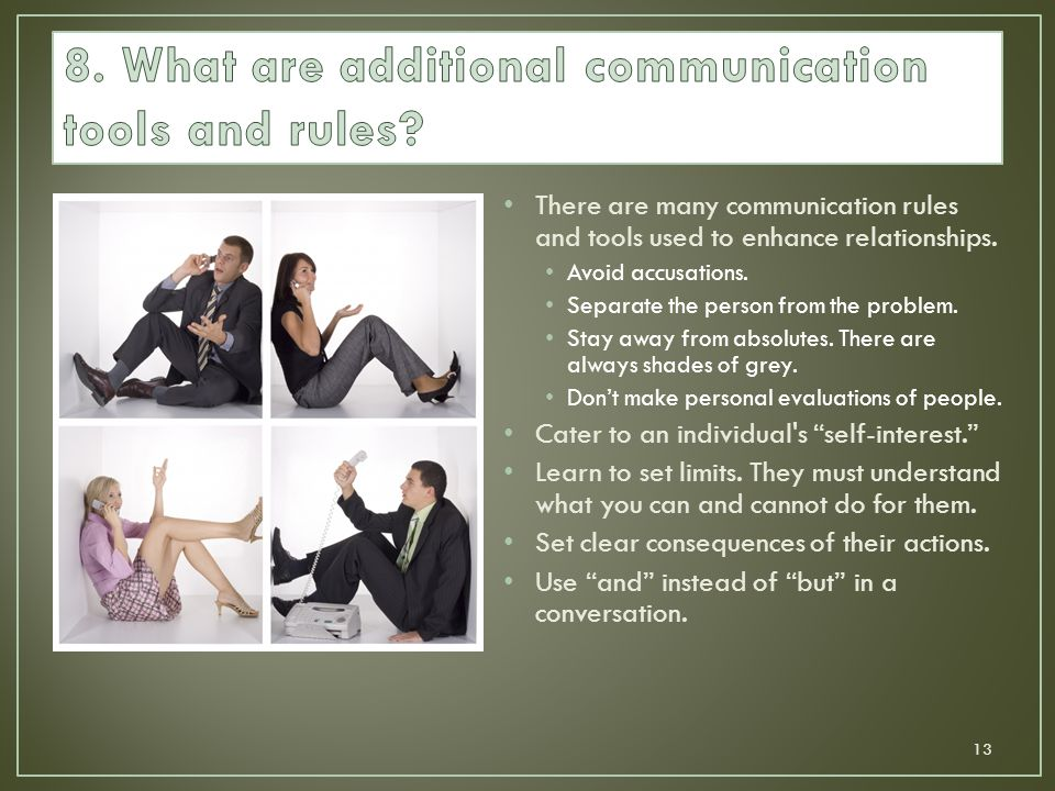 8. What are additional communication tools and rules