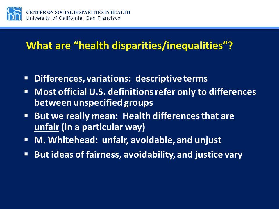 What are health disparities/inequalities