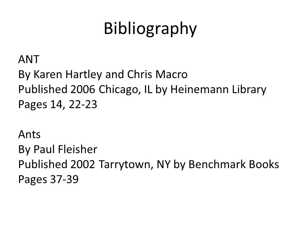 Bibliography ANT By Karen Hartley and Chris Macro