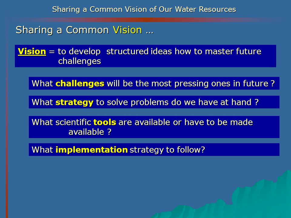 Sharing a Common Vision …