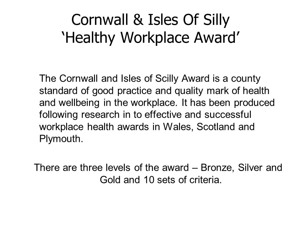 Cornwall & Isles Of Silly 'Healthy Workplace Award'