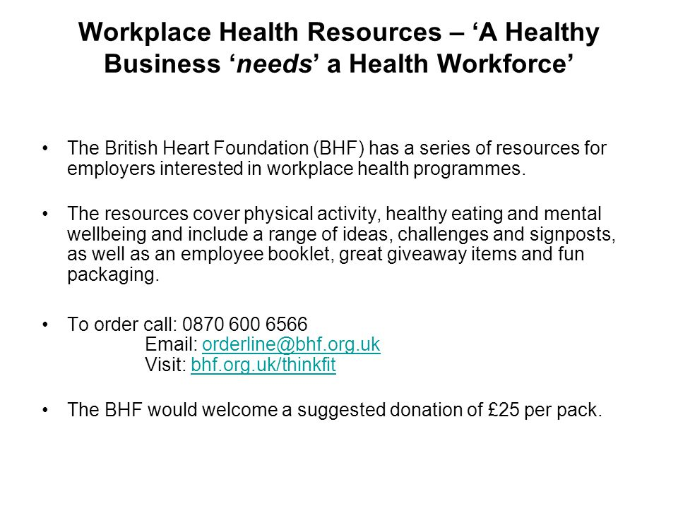 Workplace Health Resources – 'A Healthy Business 'needs' a Health Workforce'