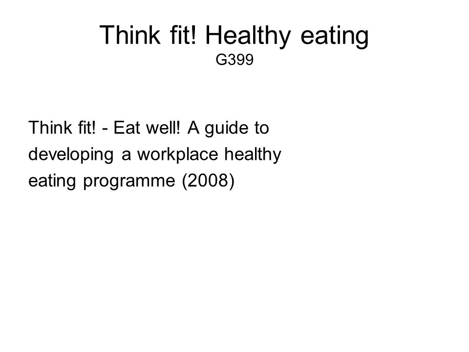Think fit! Healthy eating G399