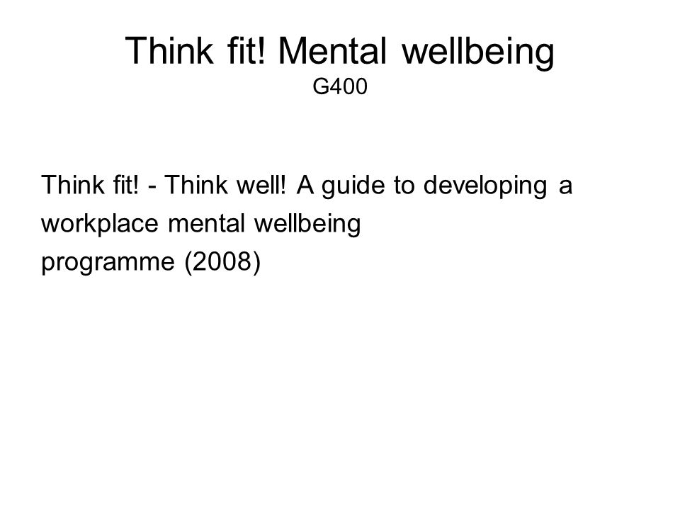 Think fit! Mental wellbeing G400