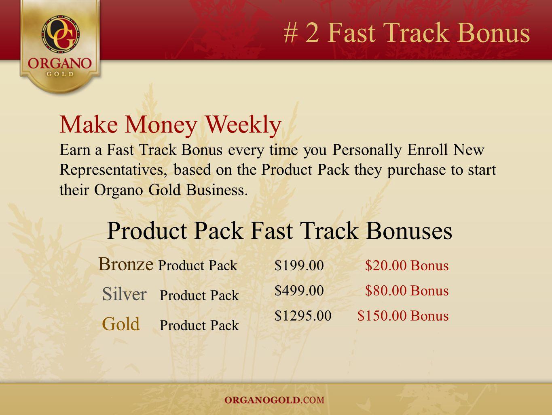 # 2 Fast Track Bonus