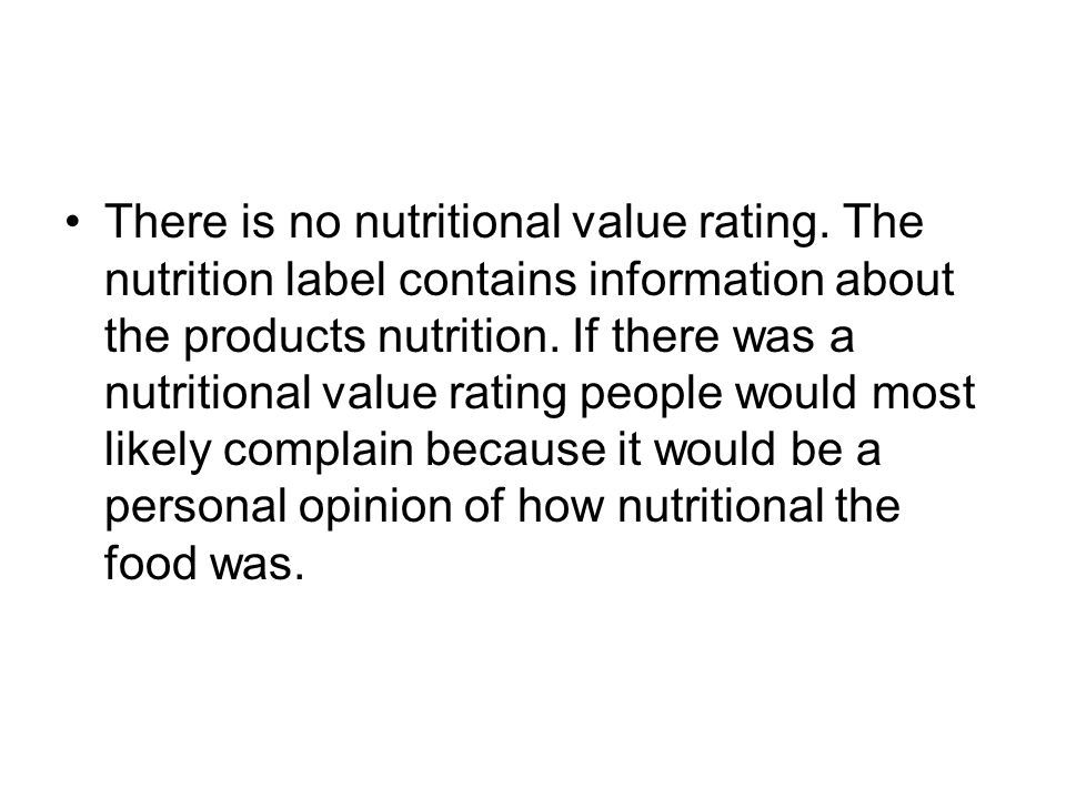 There is no nutritional value rating