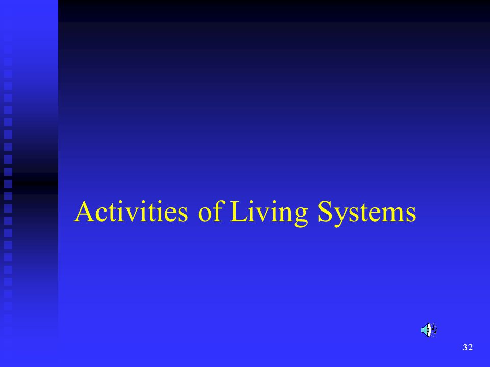 Activities of Living Systems