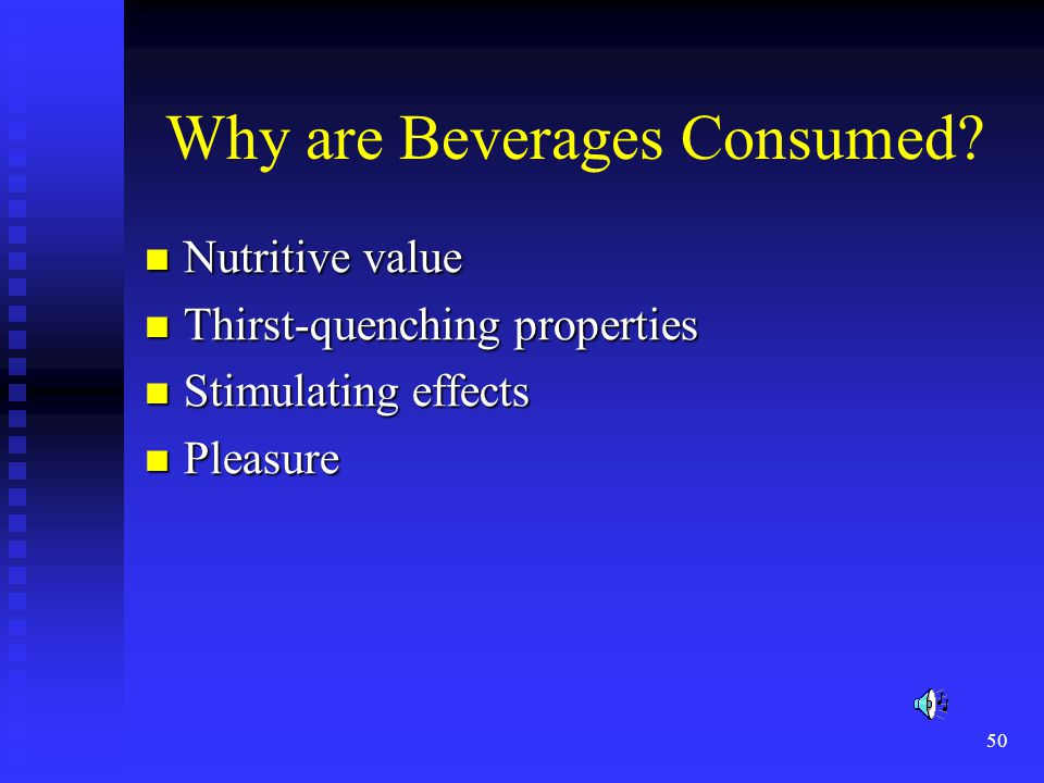 Why are Beverages Consumed