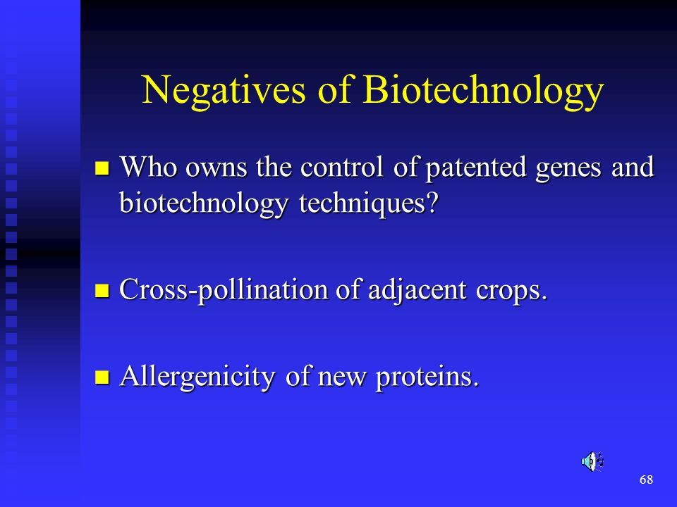 Negatives of Biotechnology