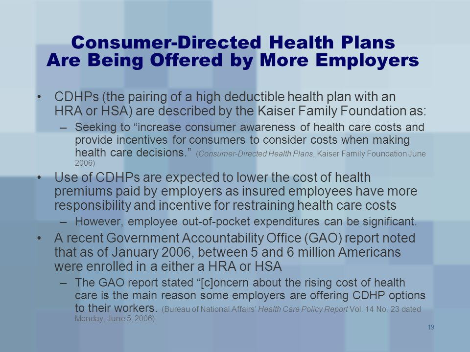 Consumer-Directed Health Plans Are Being Offered by More Employers