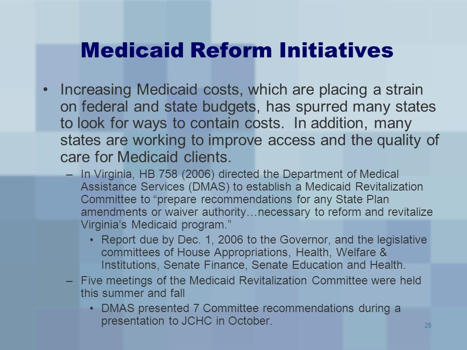 Medicaid Reform Initiatives