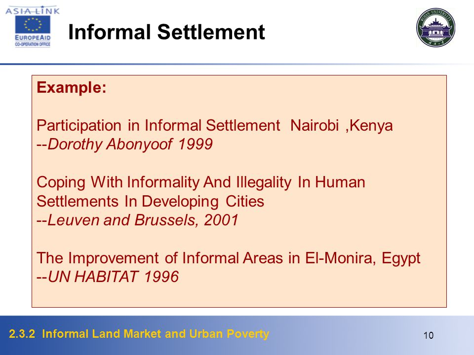 Informal Settlement Example: