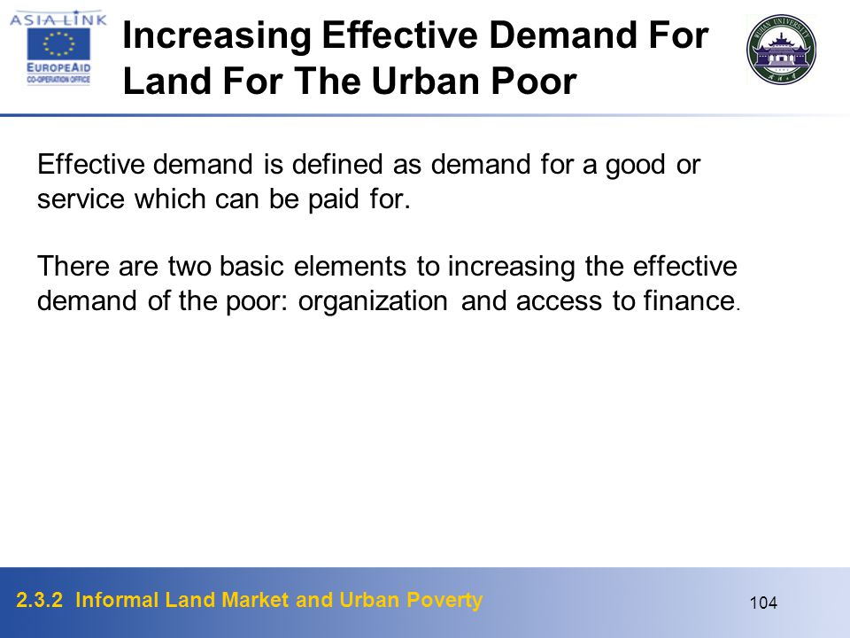 Increasing Effective Demand For Land For The Urban Poor