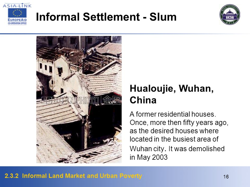 Informal Settlement - Slum