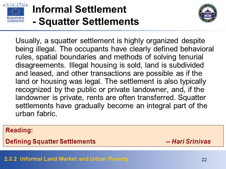 - Squatter Settlements