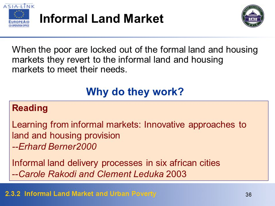 Informal Land Market Why do they work