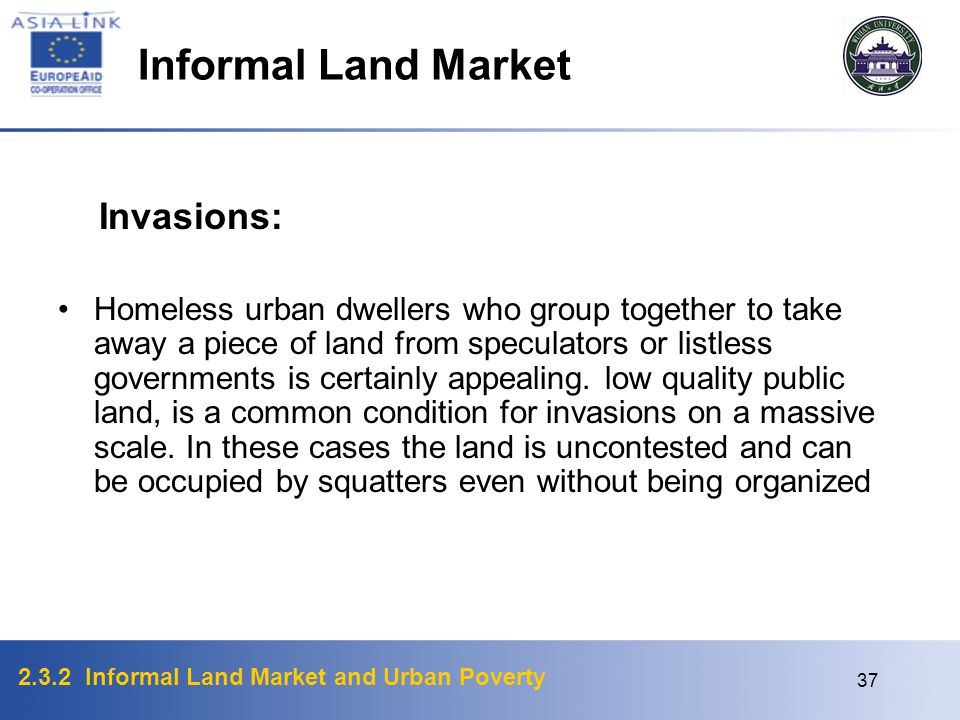 Informal Land Market Invasions: