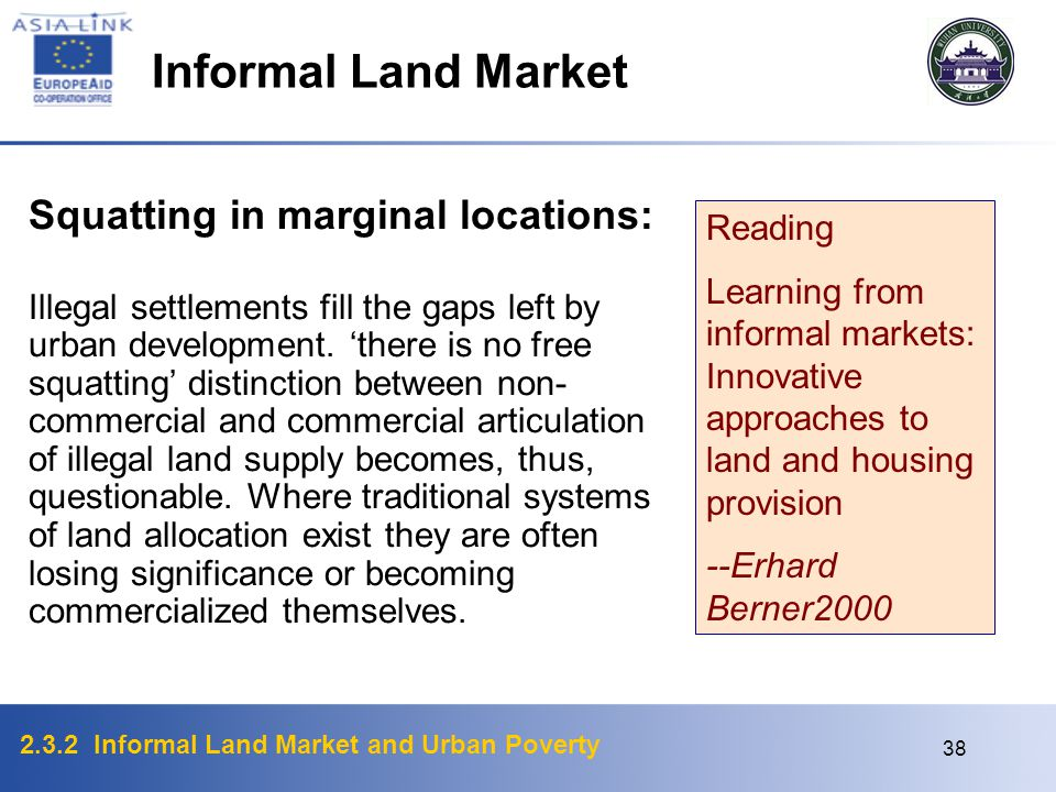 Informal Land Market Squatting in marginal locations: Reading