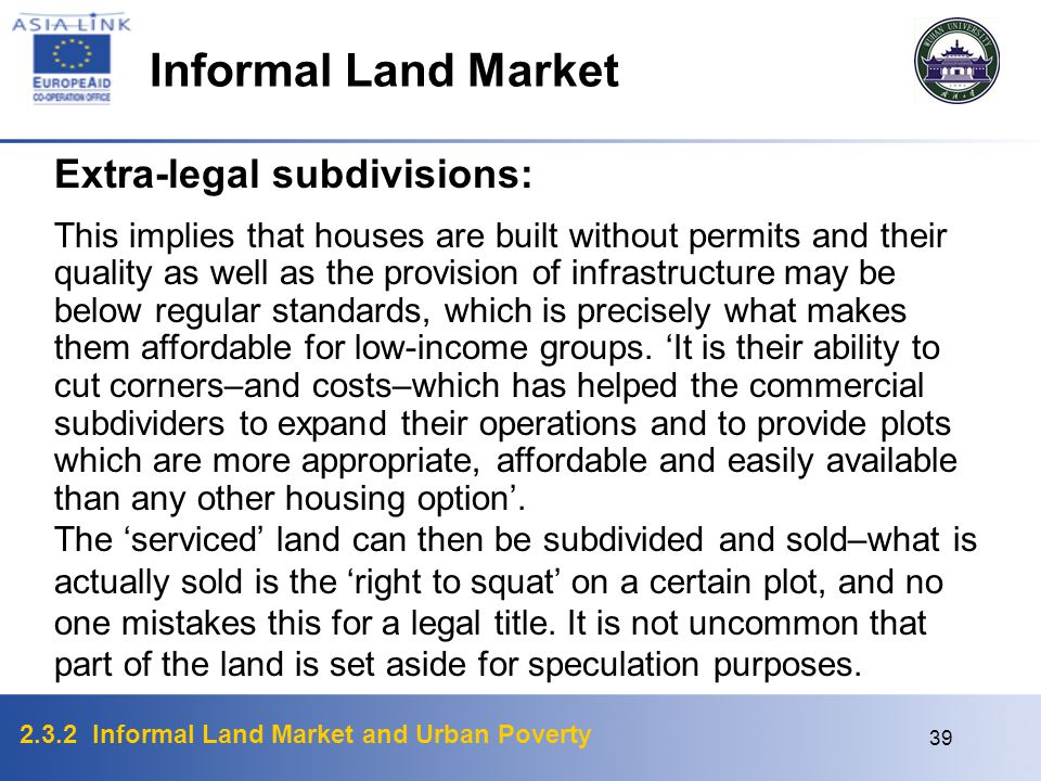 Informal Land Market Extra-legal subdivisions: