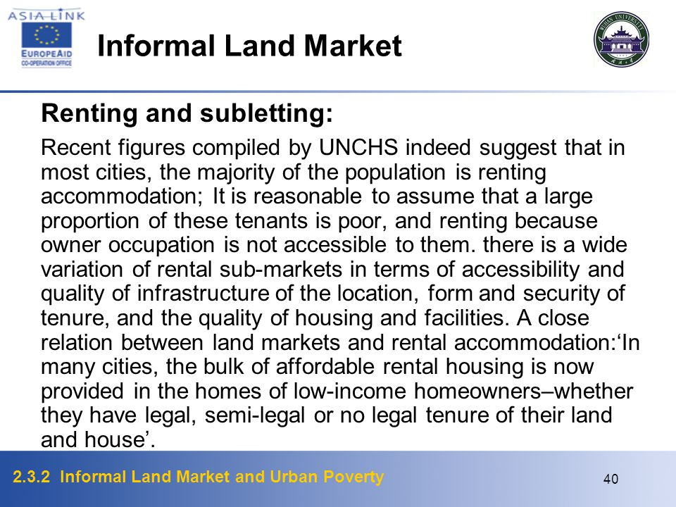 Informal Land Market Renting and subletting: