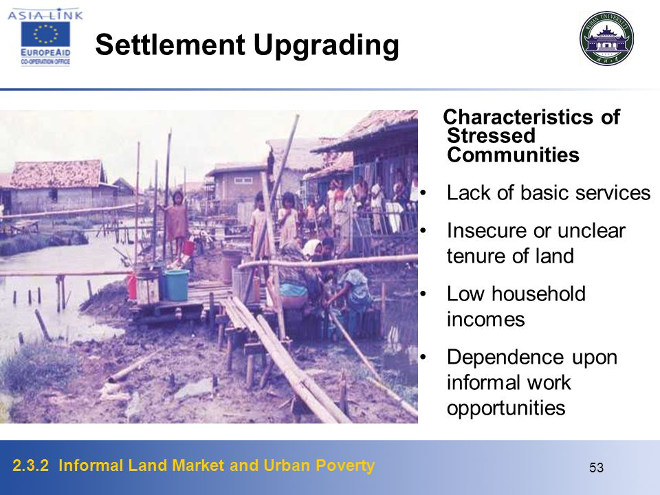 Settlement Upgrading Characteristics of Stressed Communities
