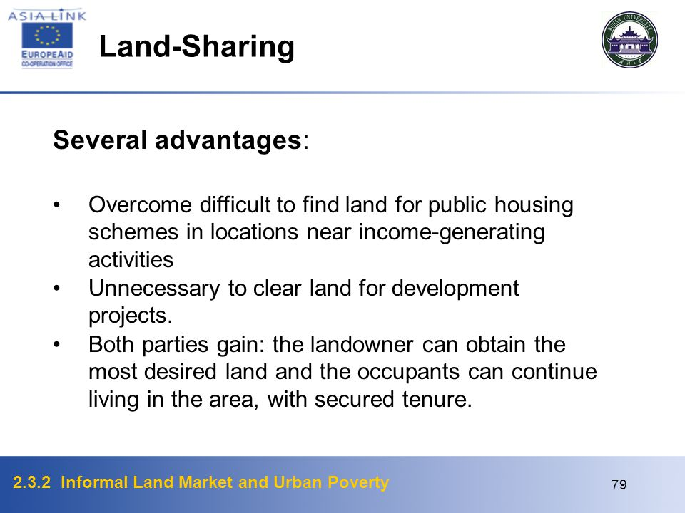 Land-Sharing Several advantages: