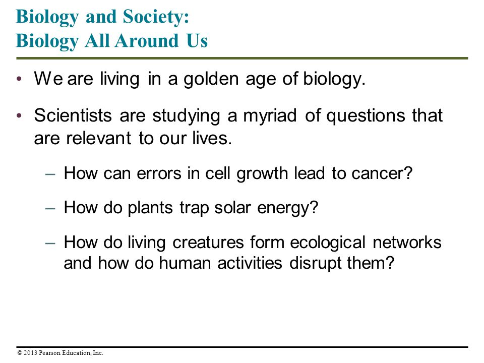 Biology and Society: Biology All Around Us