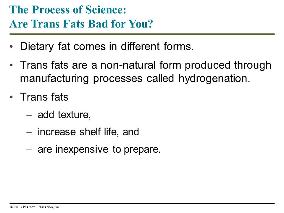 The Process of Science: Are Trans Fats Bad for You