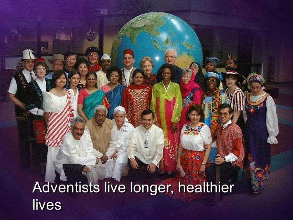 Adventists live longer, healthier lives