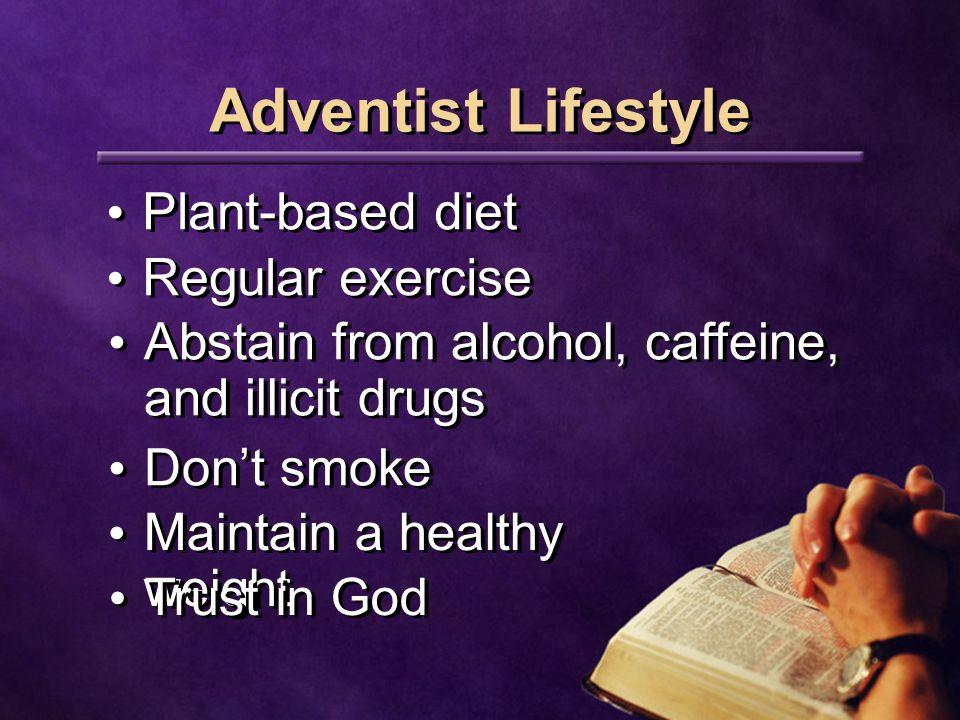 Adventist Lifestyle Plant-based diet Regular exercise
