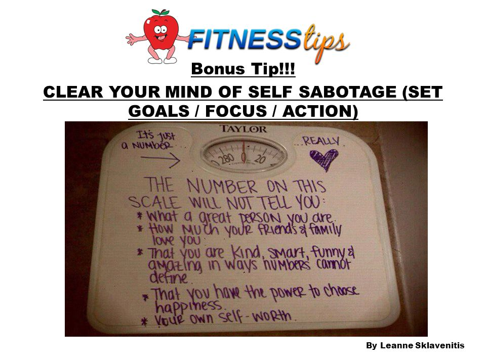 Bonus Tip!!! CLEAR YOUR MIND OF SELF SABOTAGE (SET GOALS / FOCUS / ACTION)